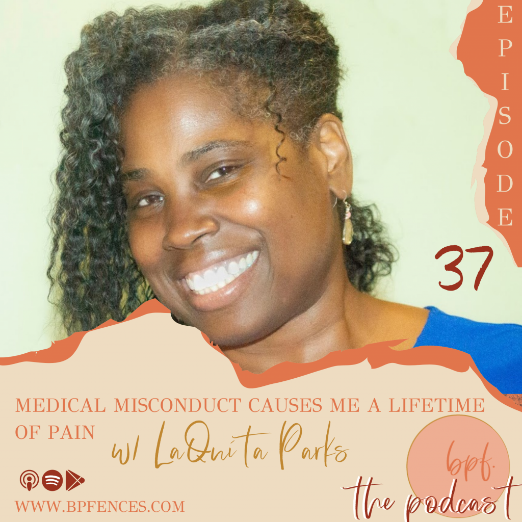 a failure to communicate, Beyond Picket Fences, bpfences, chronic pain, crippled, fibromyalgia, From Fears to Friends, keep dancing, LaQuita Parks, Lupus, Mandi Benecke, medical malpractice, Naomi Marquez, open minded, Pa-Pro-Vi, publisher, religion and therapy, storytelling podcast, true stories, vulnerability, vulnerable, Walking Limitations by other People's Definition, women empowerment, women helping women