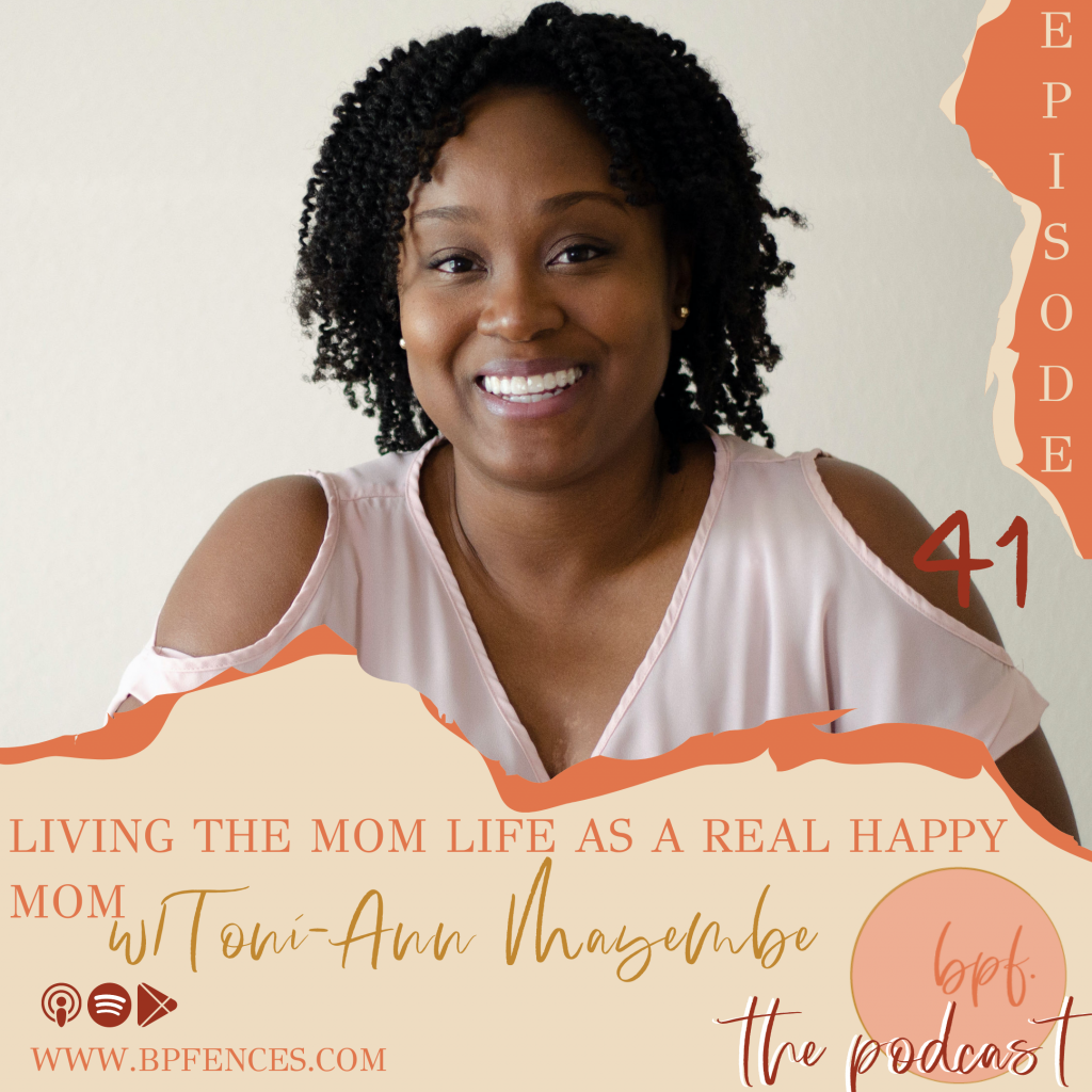 activist, authentic storytelling, authenticity, balance in parenting, Beyond Picket Fences, black lives matter, bpfences, children of color, Christianity, Decision Fatigue, diversity and inclusion, Finding balance, Finding Humor, finding yourself, I mom hard, life balance, maintaining identity, Mandi Benecke, Naomi Marquez, open minded, Real Happy Mom, storytelling podcast, Toni-Ann Mayembe, true stories, vulnerability, vulnerable, women empowerment, women helping women, working moms, boy mom, parenting, parenting tips