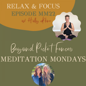MM22: Relax & Focus, a guided sound meditation w/ Holly Kline