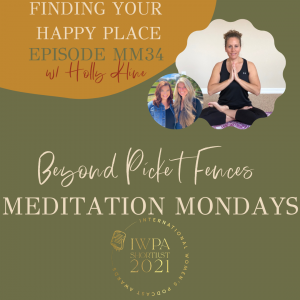 MM34: Finding Your Happy Place, a guided meditation w/ Holly Kline